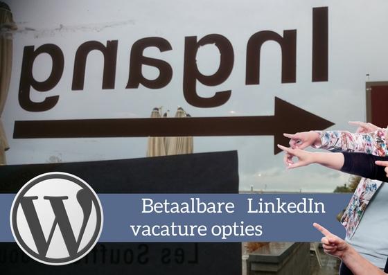 linkedin-vacature-plaatsen-mogelijkheden-recruitment