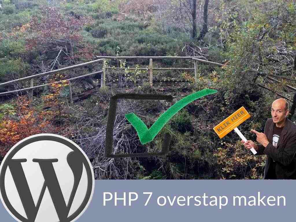 WordPress PHP 7 overstap maken