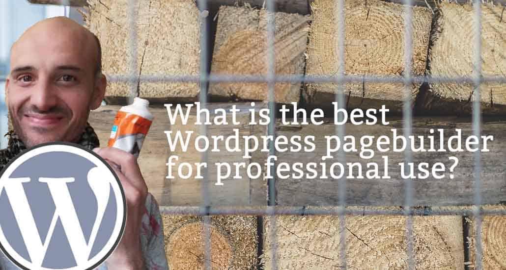 Best WordPress page builder als visual composer voor professioneel gebruik