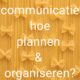 timemanagement tips communicatie marketing