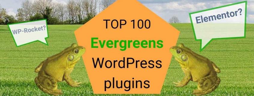 Top 100 WordPress Plugins Evergreens AND Elementor by Gerben G van Dijk