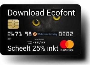 Ecofont downloaden en complete werkplek inrichten